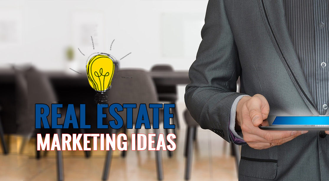 121 Real Estate Marketing Ideas To Network And Get Clients